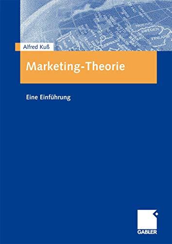 9783834909107: Marketing-Theorie: Eine Einführung