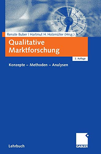9783834909763: Qualitative Marktforschung: Konzepte - Methoden - Analysen (German Edition)