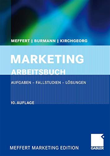 9783834910158: Marketing Arbeitsbuch: Aufgaben - Fallstudien - Lösungen