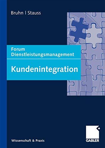 9783834910271: Kundenintegration: Forum Dienstleistungsmanagement (German Edition)