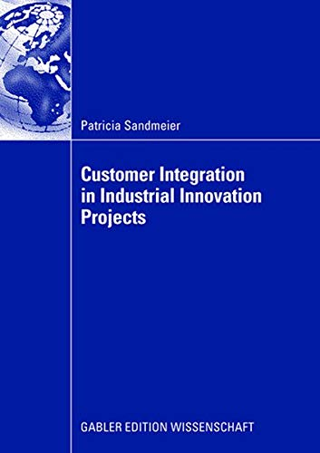Customer Integration in Industrial Innovation Projects: Patricia Sandmeier