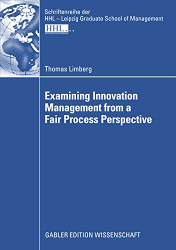 Examining Innovation Management from a Fair Process: Limberg, Thomas