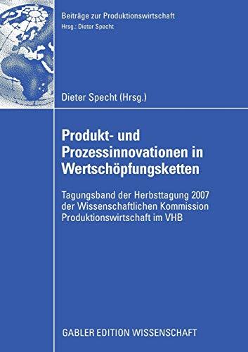 Produkt- und Prozessinnovationen in Wertschöpfungsketten: Dieter Specht
