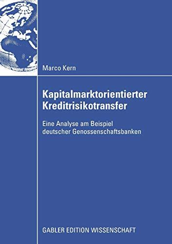 Kapitalmarktorientierter Kreditrisikotransfer Eine Analyse am Beispiel deutscher ...