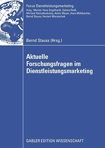 9783834911612: Aktuelle Forschungsfragen im Dienstleistungsmarketing (Fokus Dienstleistungsmarketing)