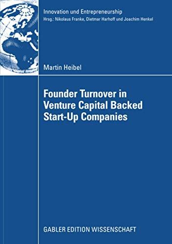 9783834911971: Founder Turnover in Venture Capital Backed Start-Up Companies (Innovation und Entrepreneurship)