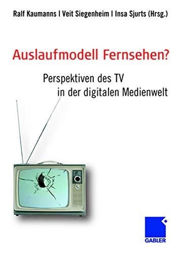 Auslaufmodell Fernsehen?: Ralf Kaumanns