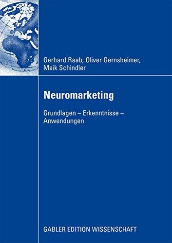 9783834913159: Neuromarketing: Grundlagen - Erkenntnisse - Anwendungen