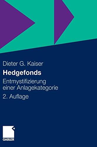 9783834913883: Hedgefonds: Entmystifizierung einer Anlagekategorie