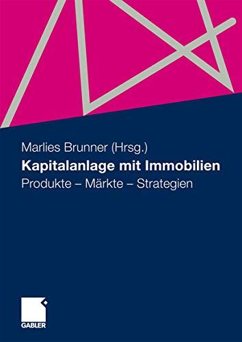 9783834914392: Kapitalanlage mit Immobilien: Produkte - Märkte - Strategien (German Edition)