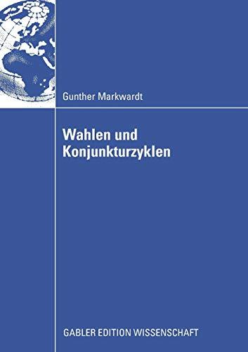 9783834914415: Wahlen und Konjunkturzyklen