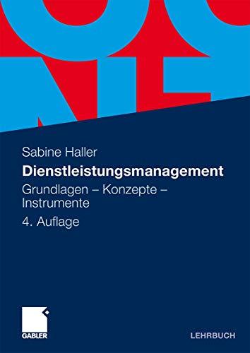 9783834915313: Dienstleistungsmanagement: Grundlagen - Konzepte - Instrumente