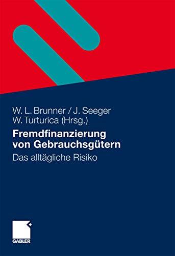 Kreditfinanzierung von Gebrauchsgütern: Wolfgang Brunner
