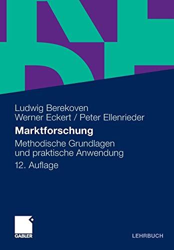 9783834915481: Marktforschung: Methodische Grundlagen und praktische Anwendung (German Edition)