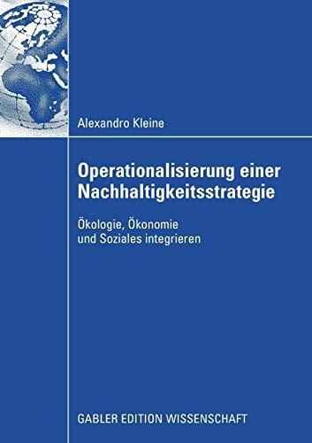 9783834915528: Operationalisierung einer Nachhaltigkeitsstrategie: �kologie, �konomie und Soziales integrieren