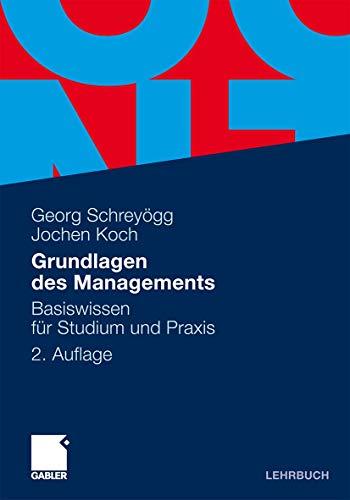9783834915894: Grundlagen des Managements: Basiswissen für Studium und Praxis (German Edition)