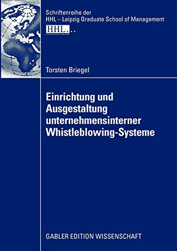 Einrichtung Und Ausgestaltung Unternehmensinterner Whistleblowing-Systeme: Torsten Briegel