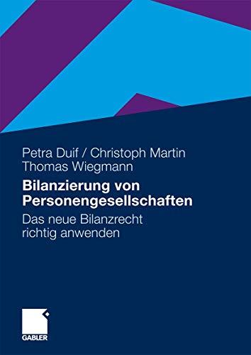 9783834916495: Bilanzierung von Personengesellschaften: Das neue Bilanzrecht richtig anwenden