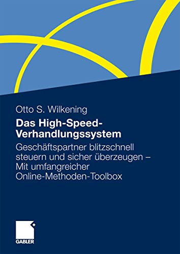 Das High-Speed-Verhandlungssystem: Otto S. Wilkening
