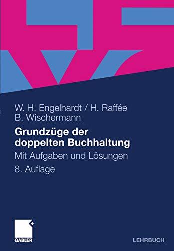 9783834917607: Grundzüge der doppelten Buchhaltung: Mit Aufgaben und Lösungen (German Edition)