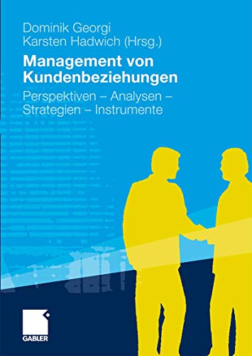 9783834918000: Management von Kundenbeziehungen: Perspektiven - Analysen - Strategien - Instrumente (German Edition)
