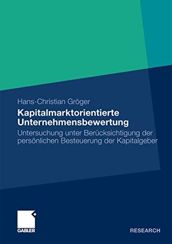 9783834918444: Kapitalmarktorientierte Unternehmensbewertung: Untersuchung unter Berücksichtigung der persönlichen Besteuerung der Kapitalgeber