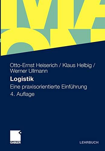 9783834918529: Logistik: Eine praxisorientierte Einführung