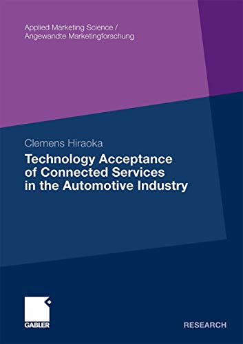 9783834918703: Technology Acceptance of Connected Services in the Automotive Industry (Applied Marketing Science / Angewandte Marketingforschung)