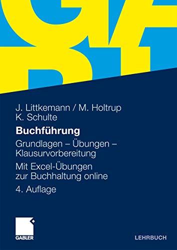 9783834919144: Buchführung: Grundlagen - Übungen ? Klausurvorbereitung Mit Excel-Übungen zur Buchhaltung online