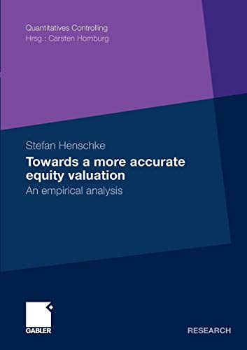 9783834919274: Towards a More Accurate Equity Valuation: An Empirical Analysis (Quantitatives Controlling) (German Edition)