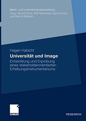 Universitat Und Image: Entwicklung Und Erprobung Eines Stakeholderorientierten ...