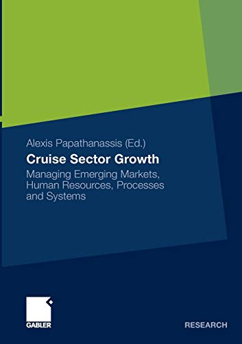 9783834919441: Cruise Sector Growth: Managing Emerging Markets, Human Resources, Processes and Systems