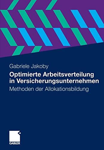 Optimierte Arbeitsverteilung in Versicherungsunternehmen: Gabriele Jakoby