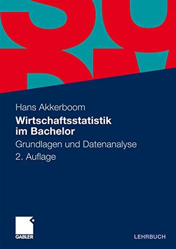 9783834920423: Wirtschaftsstatistik im Bachelor: Grundlagen und Datenanalyse