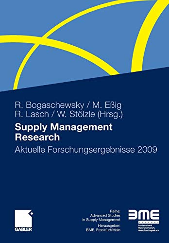 9783834920577: Supply Management Research: Aktuelle Forschungsergebnisse 2009 (Advanced Studies in Supply Management)
