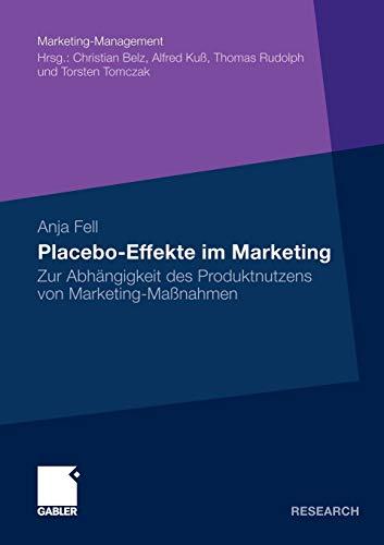 Placebo-Effekte im Marketing: Anja Fell