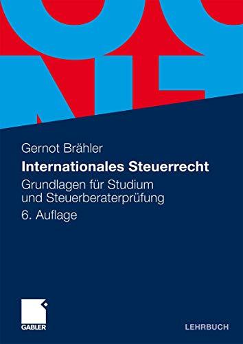9783834921949: Internationales Steuerrecht: Grundlagen für Studium und Steuerberaterprüfung (German Edition)