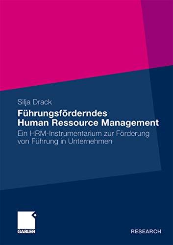 Führungsförderndes Human Ressource Management: Silja Drack