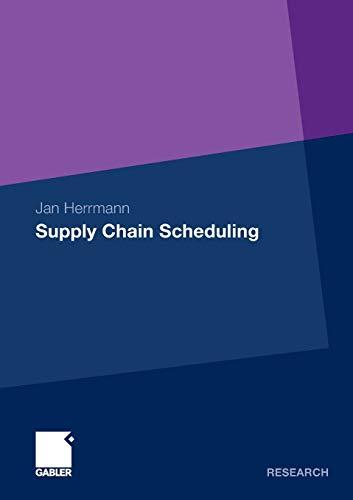 9783834922663: Supply Chain Scheduling (German Edition)