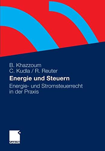 9783834922724: Energie Und Steuern: Energie- Und Stromsteuerrecht in Der Praxis