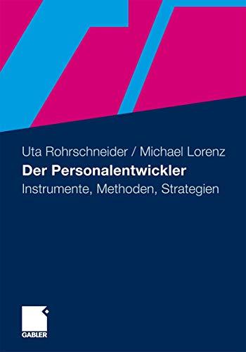 Der Personalentwickler - Uta Rohrschneider (author), Michael Lorenz (author)