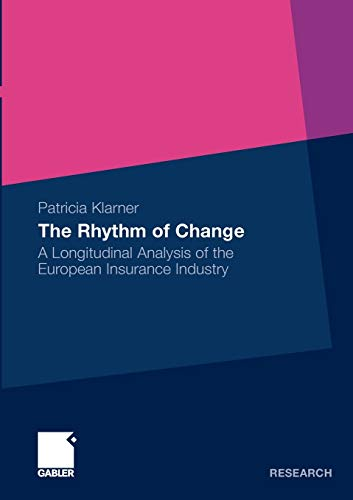 9783834923295: The Rhythm of Change: A Longitudinal Analysis of the European Insurance Industry