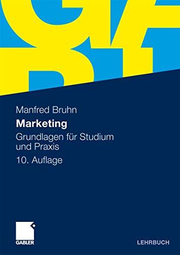9783834923318: Marketing: Grundlagen für Studium und Praxis