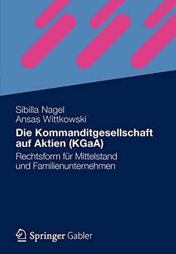 Die Kommanditgesellschaft auf Aktien (KGaA): Sibilla Nagel