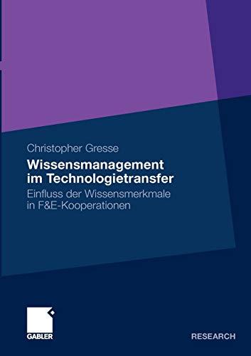9783834923813: Wissensmanagement im Technologietransfer: Einfluss der Wissensmerkmale in F&E-Kooperationen