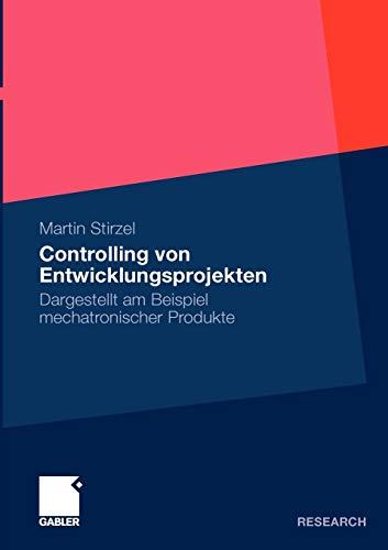 9783834924490: Controlling von Entwicklungsprojekten: Dargestellt am Beispiel mechatronischer Produkte (German Edition)
