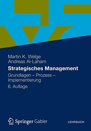 9783834924766: Strategisches Management: Grundlagen - Prozess - Implementierung (German Edition)