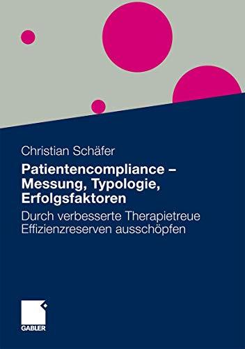 9783834924834: Patientencompliance - Messung, Typologie, Erfolgsfaktoren