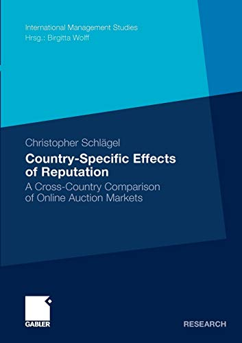 9783834925206: Country-Specific Effects of Reputation: A Cross-Country Comparison of Online Auction Markets (International Management Studies)