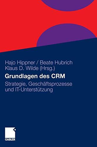 9783834925503: Grundlagen des CRM: Strategie, Geschäftsprozesse und IT-Unterstützung (German Edition)